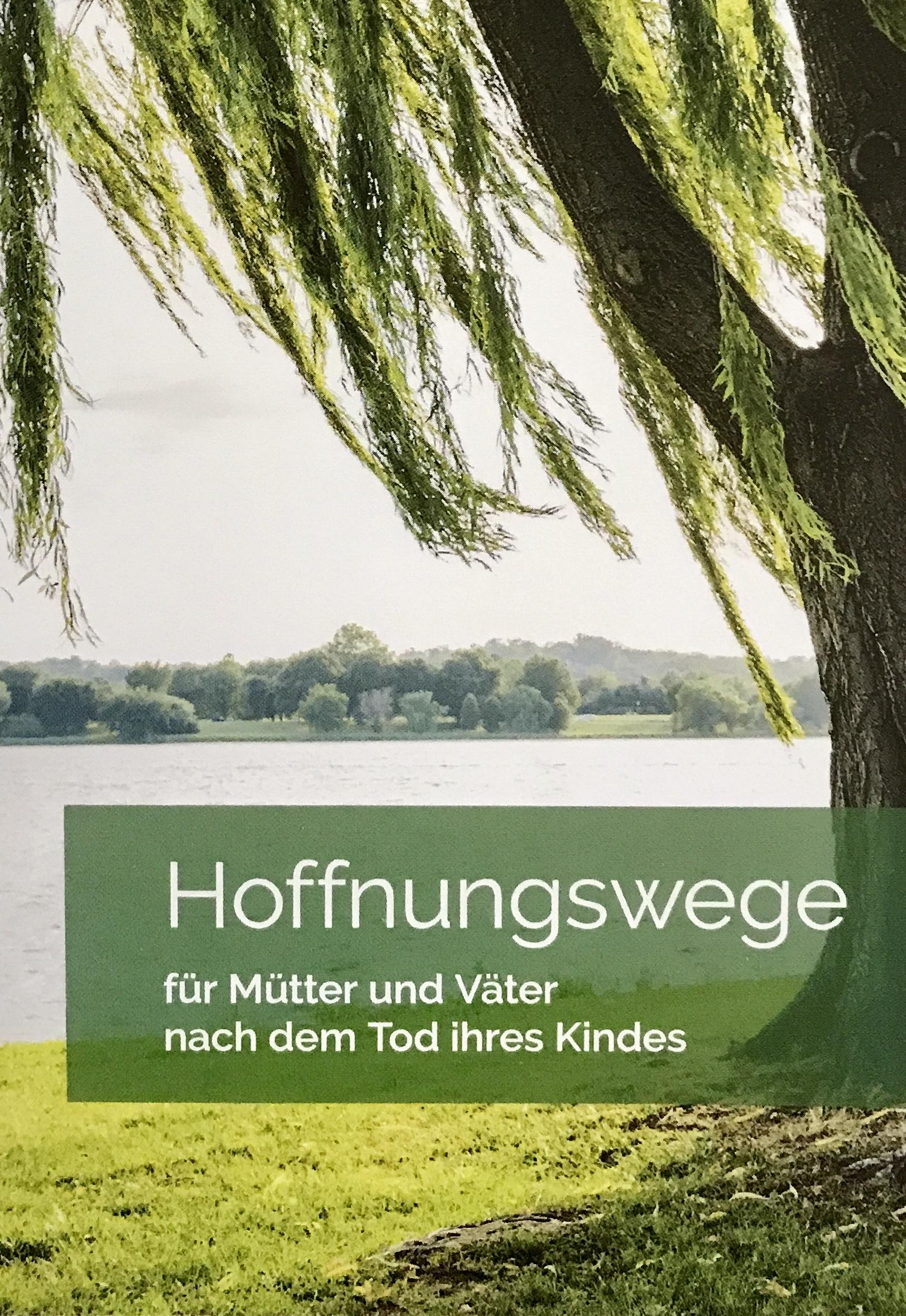 Hoffnungswege Düsseldorf – Für Mütter und Väter nach dem Tod ihres Kindes